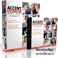 Accent Reduction Made Easy. Secrets to speaking Standard American English (аудиокурс)