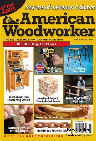 American Woodworker - June/July 2012