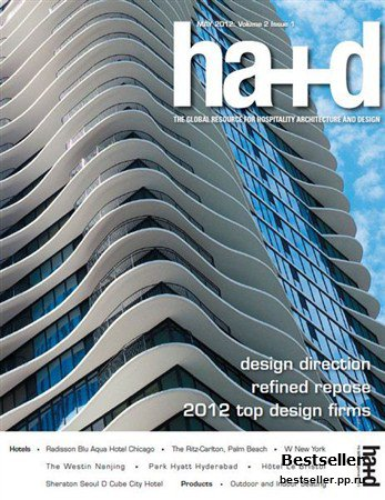 Hospitality Architecture + Design - May 2012