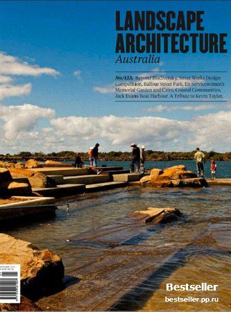 Landscape Architecture Australia - February 2012 (No.133)