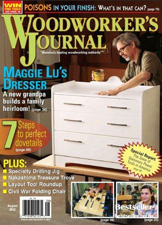 Woodworker's Journal - August 2012