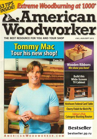 American Woodworker - August/September 2012