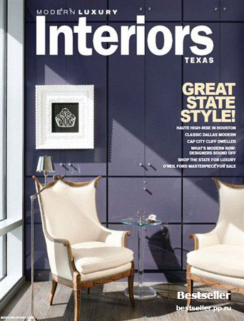 Modern Luxury Interiors Texas - Winter 2013