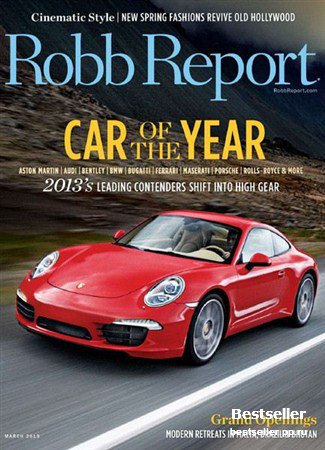 Robb Report - March 2013 (US)