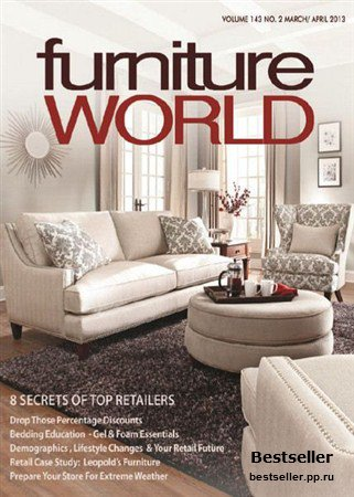 Furniture World - March/April 2013
