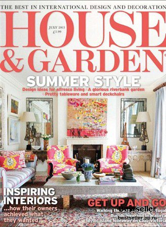 House & Garden - July 2013 (UK)