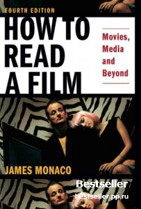Monaco James - How To Read a Film